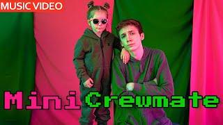 Mini Crewmate - Among Us Song