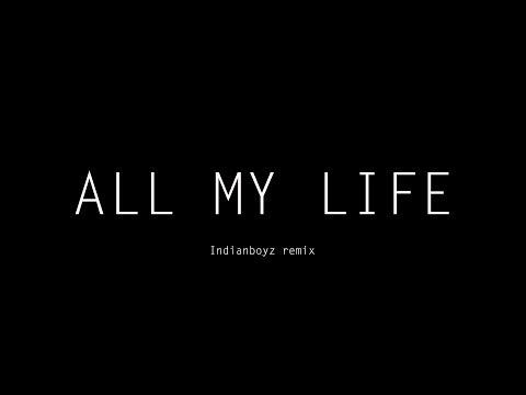 ALL MY LIFE - Dallask | Meet  | Indianboyz remix