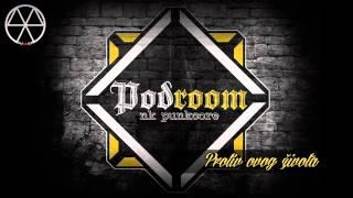 Podroom - Protiv ovog života