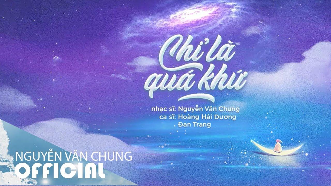 CHỈ LÀ QUÁ KHỨ (Acoustic) | ST: Nguyễn Văn Chung | Acoustic Thế Hệ 8x 9x