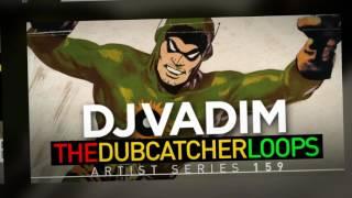 DJ Vadim - The Dubcatcher Loops - Dub Samples Loops