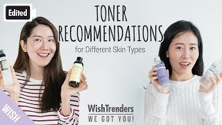 [Edited] 4 Face Toner Recommendations for Different Skin Type | Importance of Toner | WWGY