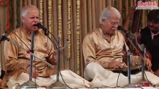 Pt.Rajan Mishra & Pt.Sajan Mishra - Vocal (Saptak Annual Festival 2017)