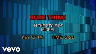 Miguel - Sure Thing (Karaoke Smash Hits Vol. 1)