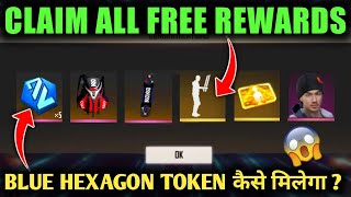 CLAIM ALL FREE REWARDS | FREE FIRE NEW EVENT | FFCS EVENT FREE EMOTE, CHARACTER | BLUE HEXAGON TOKEN