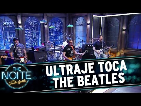 The Noite (14/12/15) - Ultraje Faz Versão De Everybody's Trying To Be My Baby – The Beatles