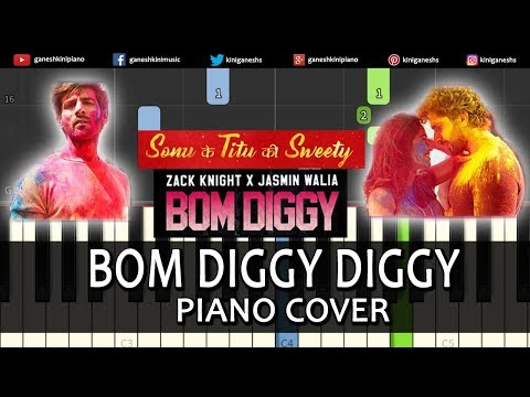 Bom Diggy Diggy Song Sonu Ke Titu Ki Sweety | Piano Cover Chords Instrumental By Ganesh Kini
