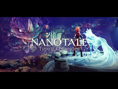 Nanotale: Typing Chronicles - New Dawn |