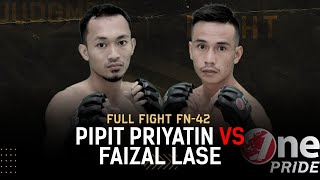 Pipit Priyatin VS Faizal Lase | Full Fight One Pride MMA FN 42