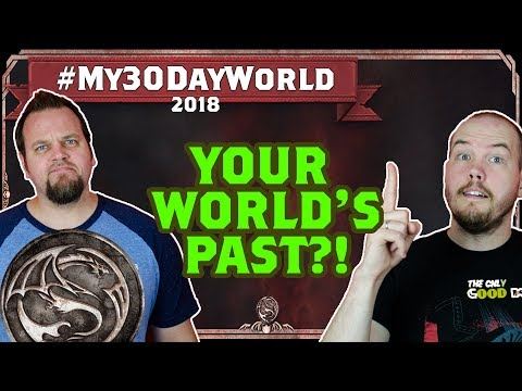 How Does Your World's Past Shape the Present? #My30DayWorld - A Dead Man's Guide to Dragongrin