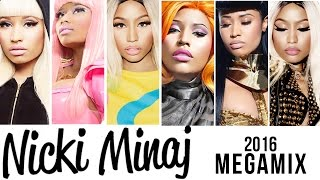 Nicki Minaj Megamix [2016]
