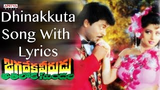 Dhinakkuta Full Song With Lyrics - Jagadeka Veerudu Atiloka Sundari Songs - Chiranjeevi, Sridevi