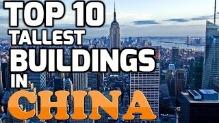 Top 10 tallest buildings in china (2013)