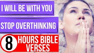 Bible verses for anxİety and fear (I will be with you. Stop overthinking)