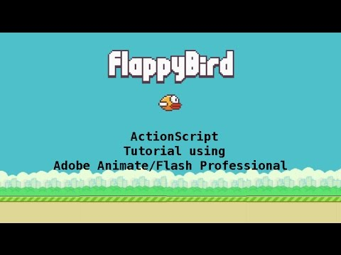 Flappy Bird Game Tutorial in Adobe Animate CC Using ActionScript 3.0