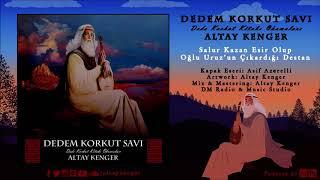 Gambar cover 12. Salur Kazan Esir Olup Oğlu Uruz'un Çıkardığı Destan - Altay Kenger (Dedem Korkut Savı)