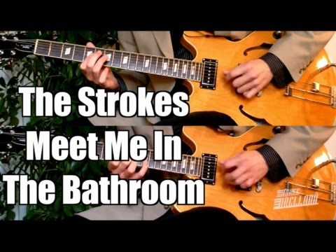 Meet Me In The Bathroom - The Strokes  ( Guitar Tab Tutorial & Cover )