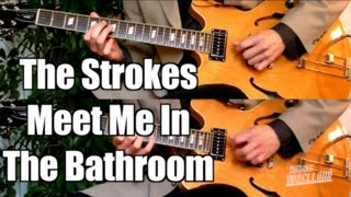 Meet Me In The Bathroom - The Strokes  ( Guitar Tab Tutorial & Cover )