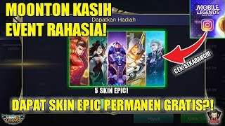 EVENT RAHASIA DAPAT SKIN EPIC PERMANEN GRATIS! DI EVENT INSTAGRAM MOBILE LEGENDS
