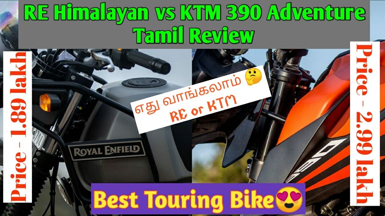 Re Himalayan Vs Ktm 390 Adventure Tamil Review Best Adventure