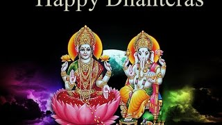 Top Happy Dhanteras greetings, SMS, Best wishes, Wallpapers, Happy Dhanteras music Video