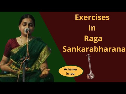Exercises in Raga Sankarabharana:learn Carnatic classical vocal