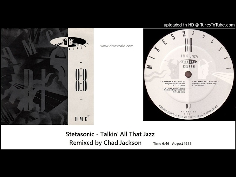 Stetsasonic - Talkin' All That Jazz (DMC Chad Jackson remix August 1988)