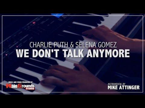 Charlie Puth & Selena Gomez - We don't talk anymore - Karaoke / Lyrics / Instrumental