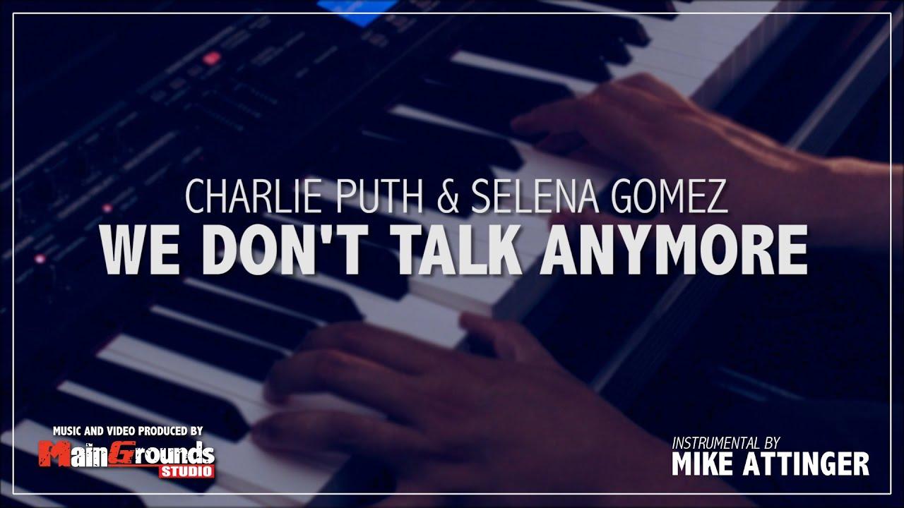 Charlie Puth – We Don t Talk Anymore (ft Selena Gomez) - перевод