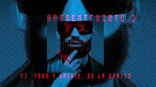 Arcangel x De La Ghetto x Yaga & Mackie - Aparentemente 2 | Los Favoritos 2