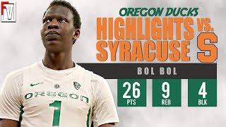 Bol Bol Oregon vs Syracuse - Highlights | 11.16.18 | 26 Pts, 9 Reb, 4 Blk, Birthday Bol!