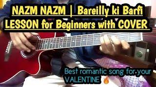 Nazm Nazm Easy Guitar Cover & Lesson for Beginners | Bareilly ki Barfi | Arko | Chords | Strumming