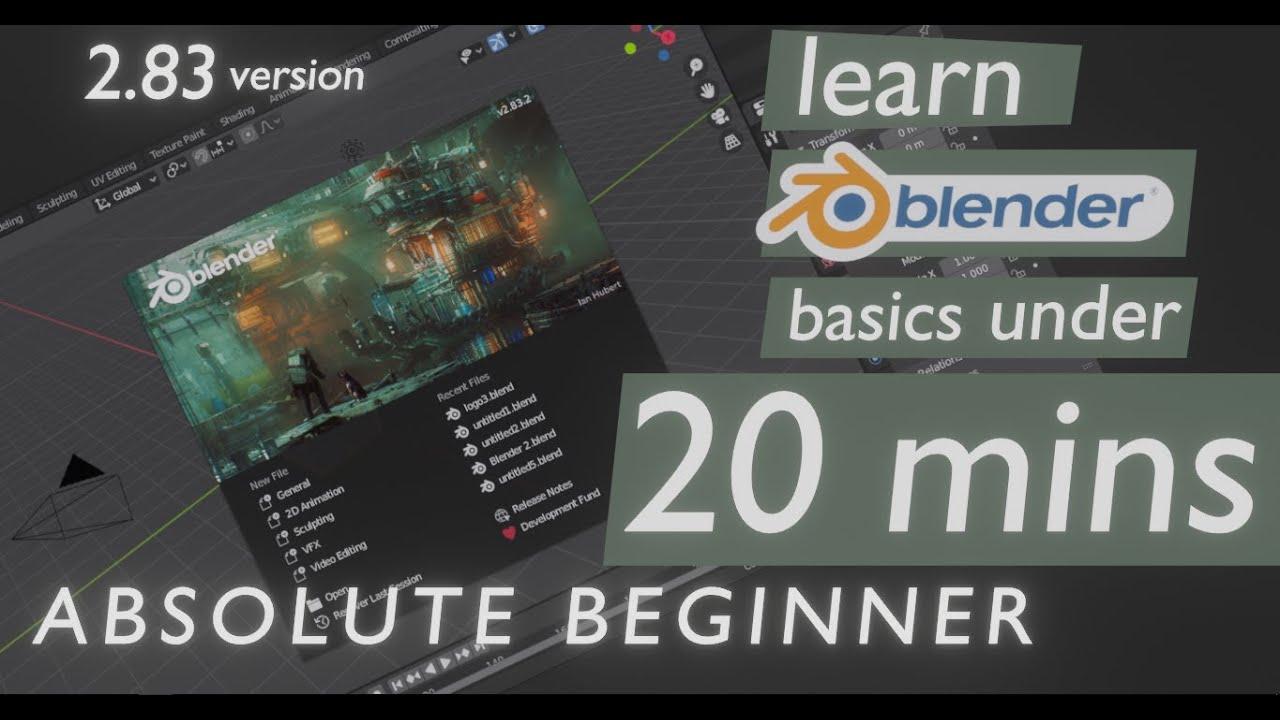 How to use BLENDER in 20 mins | Blender for Beginners | Blender 2.83 Tutorial for complete beginners