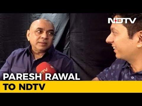 Paresh Rawal On Playing Sunil Dutt In Rajkumar Hirani's 'Sanju'