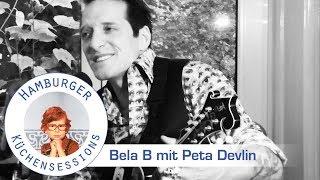 """Bela B mit Peta Devlin """"Wenn Das Mal Liebe Wird"""" live @ Hamburger Küchensessions"""