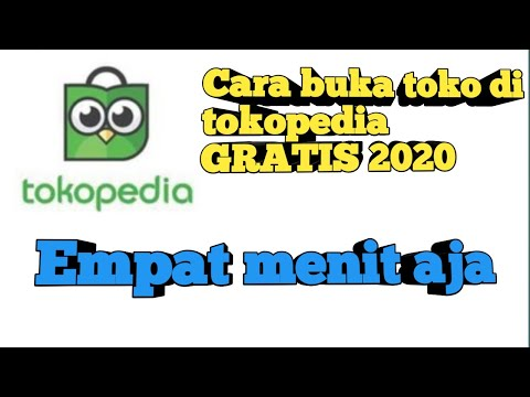 cara-buka-toko-online-di-tokopedia-gratis-tanpa-modal-terbaru-2020