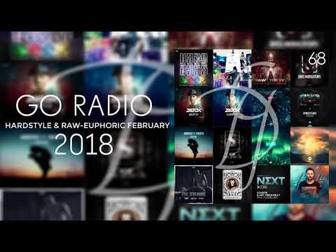 Go Radio 68 l Hardstyle & Raw-Euphoric February 2018