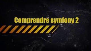 2- Introduction au Framework Symfony 2
