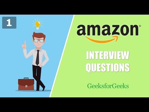 Amazon Interview Questions - 1 | GeeksforGeeks