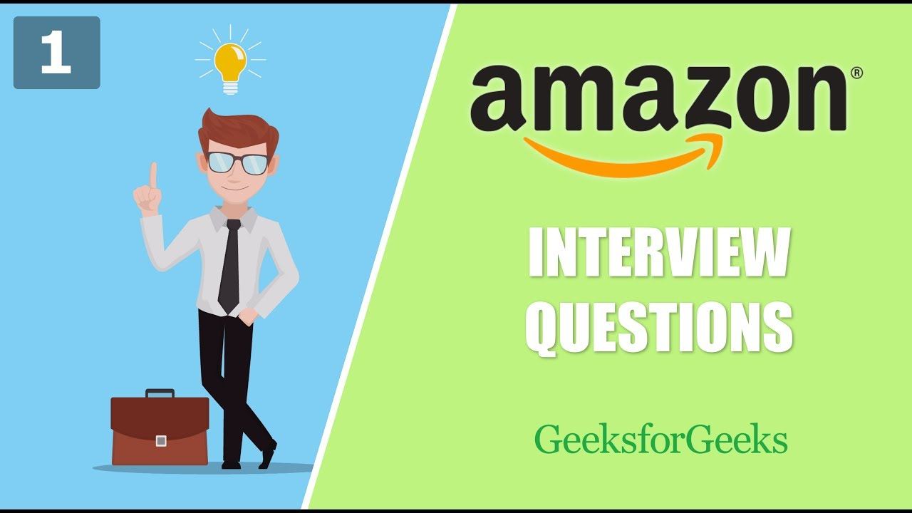 Amazon Interview Questions - 1 | GeeksforGeeks - YouTube