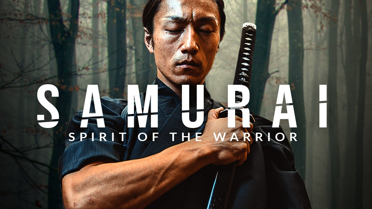 SAMURAI: Spirit of the Warrior - Greatest Warrior Quotes Ever