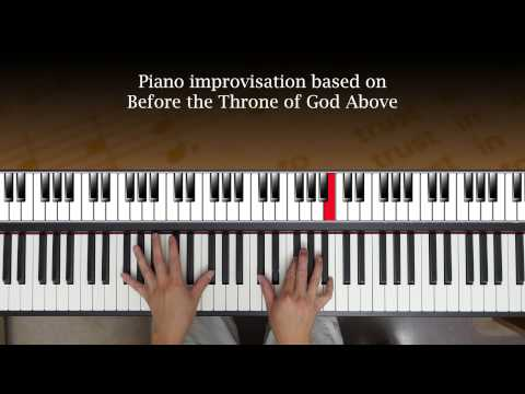 Before the Throne of God Above (hymn - piano improv)