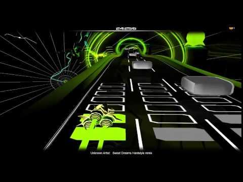 Sweet Dreams Hardstyle remix audiosurf