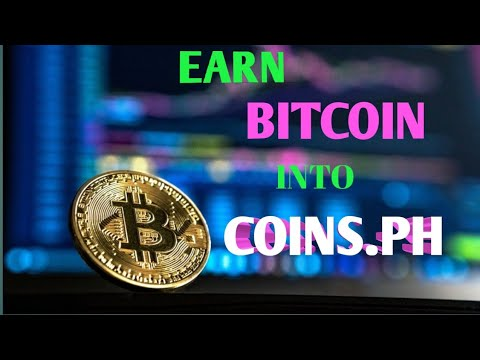 Earn Bitcoin at Website/with coins.ph/2020 - YouTube