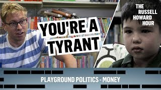 Playground Politics - Money