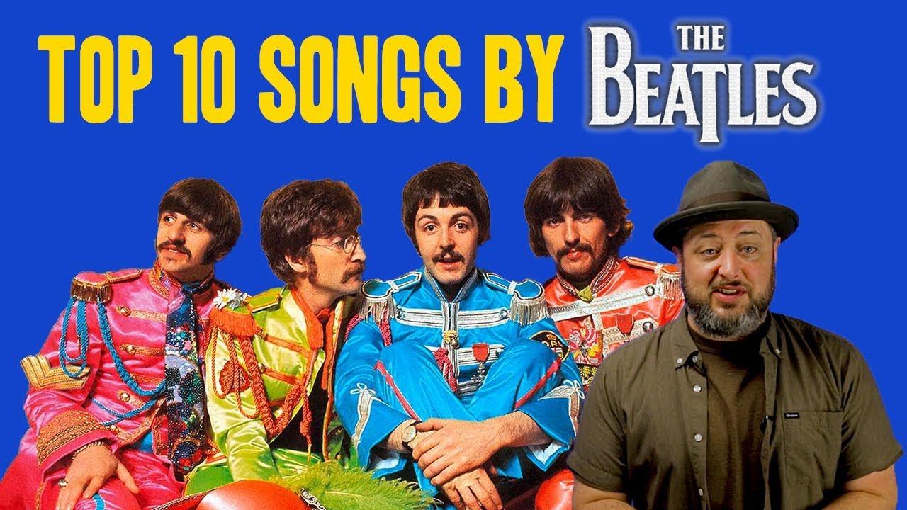 Top 10 Beatles Songs - YouTube