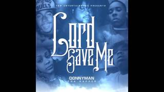 Donnyman Tha Rapper-Lord Save Me Ft. Courtney La