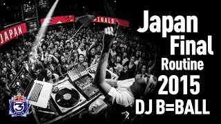 GENRE BNDR - DJ B=BALL - Red Bull Thre3Style 2015 Japan Final Routine (short edit)