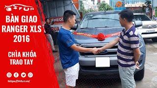 Giao xe Ranger XLS 2016 cho khách hàng Hải Dương tại 34FUN 19001034