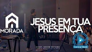 Multitrack - Jesus em Tua Presença - Morada